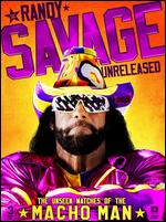 WWE: Randy Savage Unreleased - The Unseen Matches of The Macho Man -