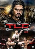 WWE: TLC - Tables, Ladders and Chairs 2015
