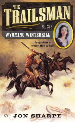 Wyoming Winterkill - Sharpe, Jon