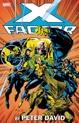 X-Factor by Peter David Omnibus Vol. 1 - David, Peter, and Lobdell, Scott, and Nicieza, Fabian