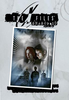X-Files: Complete Season 10, Volume 2 - Harris, Joe, Professor, and Spotnitz, Frank, and Rotter, Gabe