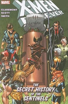 X-Men Forever: The Secret History of the Sentinels - Claremont, Chris