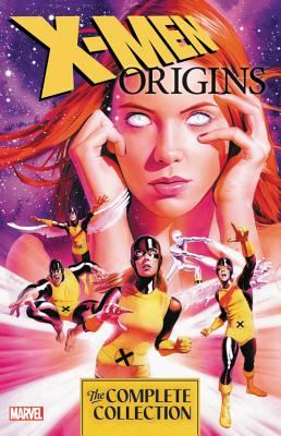 X-Men Origins: The Complete Collection - Yost, Chris (Text by), and McKeever, Sean (Text by), and Carey, Mike (Text by)