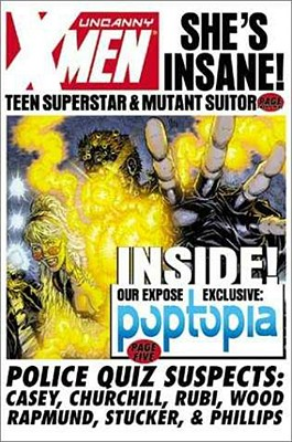 X-Men: Poptopia - Casey, Joe, and Marvel Comics (Text by)