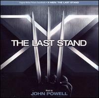 X-Men: The Last Stand [Original Motion Picture Soundtrack] - John Powell