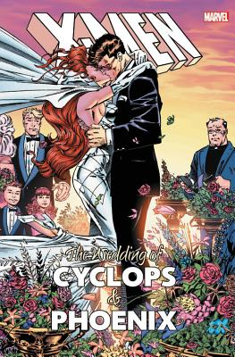 X-Men: The Wedding of Cyclops & Phoenix - Nicieza, Fabian (Text by), and Harras, Bob (Text by), and Thomas, Roy (Text by)