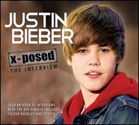 X-Posed: Interviews - Justin Bieber