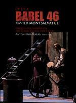 Xavier Montsalvatge: Opera Babel 46