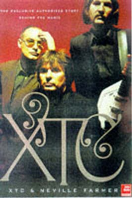 "Xtc: Song Stories - ""XTC"", and Farmer, Neville"