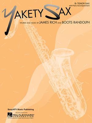 Yakety Sax B Flat Tenor Saxophone with Piano Accompaniment - Randolph, Boots