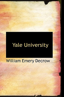 Yale University - Decrow, William Emery