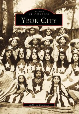 Ybor City - De Quesada, A M