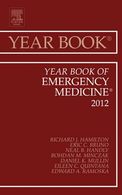 Year Book of Emergency Medicine 2012 - Hamilton, Richard J