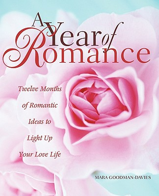 Year of Romance - Goodman-Davies, Mara