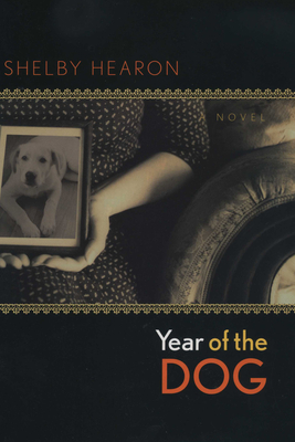 Year of the Dog - Hearon, Shelby