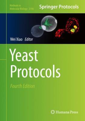Yeast Protocols - Xiao, Wei (Editor)
