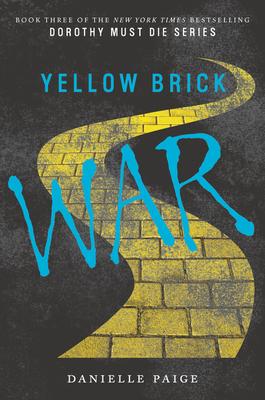 Yellow Brick War - Paige, Danielle