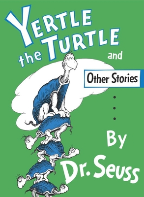 Yertle the Turtle - Dr Seuss