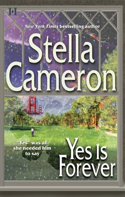 Yes Is Forever - Cameron, Stella