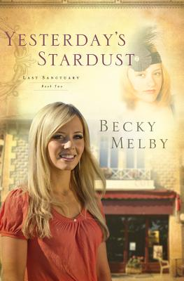 Yesterday's Stardust - Melby, Becky