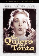 Yo Quiero Ser Tonta - Eduardo Ugarte