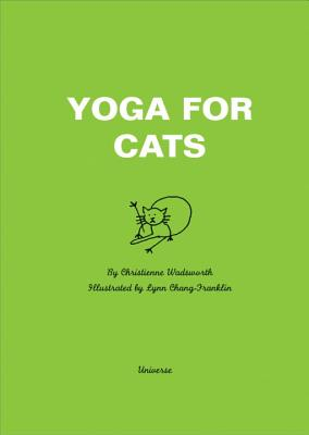 Yoga for Cats - Wadsworth, Christienne