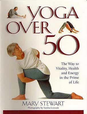 Yoga Over 50 - Stewart, Mary