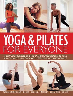 Yoga & Pilates for Everyone - Freedman, Francoise Barbira, and Gibbs, Bel, and Hall, Doriel
