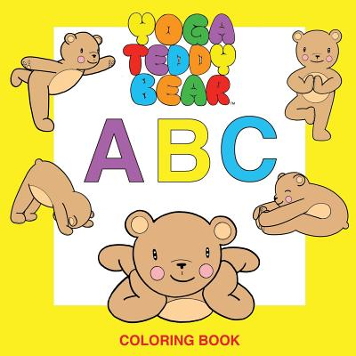 Yoga Teddy Bear A-B-C: Coloring Book - Copham, K M