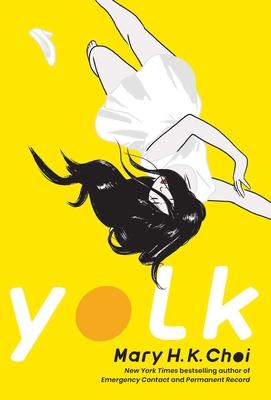 Yolk - Choi, Mary H K
