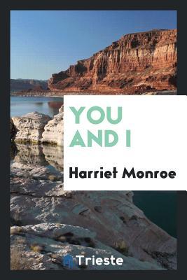 You and I - Monroe, Harriet
