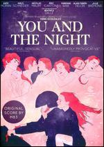 You and the Night - Yann Gonzalez