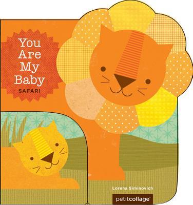 You Are My Baby: Safari -