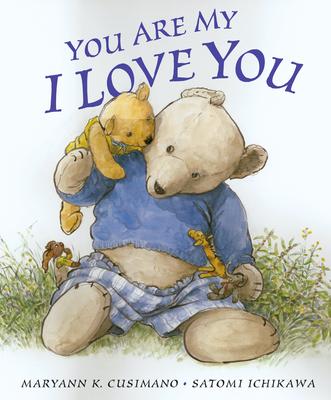 You Are My I Love You - Cusimano, Maryann K