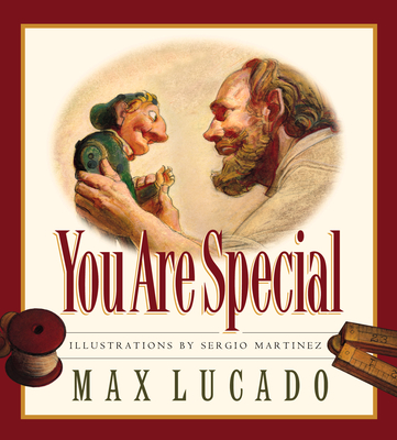 You Are Special - Lucado, Max, and Hill, Karen (Editor)