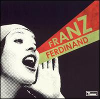 You Could Have It So Much Better - Franz Ferdinand