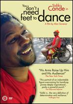 You Don't Need Feet to Dance - Alan Govenar