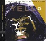 You Gotta Say Yes to Another Excess [Bonus Tracks]