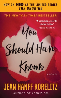 You Should Have Known - Korelitz, Jean Hanff