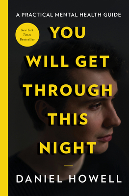 You Will Get Through This Night - Howell, Daniel