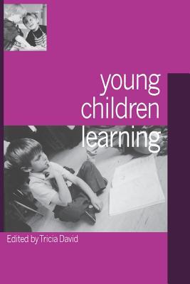 Young Children Learning - David, Tricia, Professor (Editor)