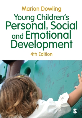 Young Children's Personal, Social and Emotional Development - Dowling, Marion