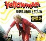 Young, Gifted & Yellow