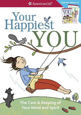 Your Happiest You: The Care & Keeping of Your Mind and Spirit - Woodburn, Judy, and Masse, Josaee