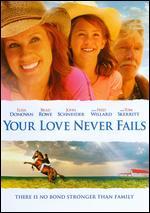 Your Love Never Fails - Michael Feifer