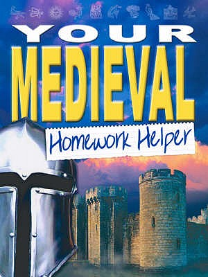 Your Medieval World Homework Helper -