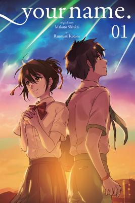Your Name., Volume 1 - Shinkai, Makoto, and Kotone, Ranmaru