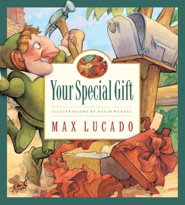 Your Special Gift - Lucado, Max