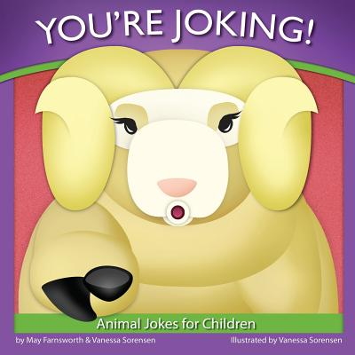 You're Joking: Animal Jokes for Children - Farnsworth, May