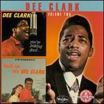You're Looking Good/Hold On, It's Dee Clark